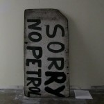 Sorry No Petrolfound material, printed text EMMA RAMSAY, 2013